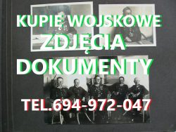 KUPIĘ WOJSKOWE STARE DOKUMENTY,ZDJĘCIA,LEGITYMACJE TELEFON 694972047